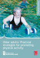 Older Adults practical strategies for promoting physical activity