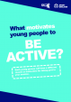 What motivates young people to be active