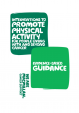 Physical Activity Evidence based guidance