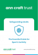 Safeguarding Adults in Sport and Activity - The Essentials