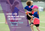 Active Lives Children Survey Academic Year 17/18