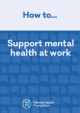 How To Support Mental Health At Work