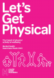 Mental Health Foundation - Lets Get Physical Report