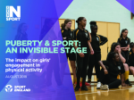 Women in Sport (2018) Puberty & Sport: An Invisible Stage, The Impact on Girls' Engagement in Physical Activity