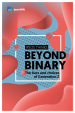 Ipsos MORI (2018) Beyond Binary: The Lives and Choices of Generation Z