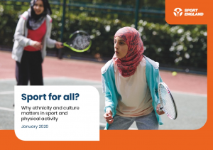 Sport for All? - Why ethnicity and culture matters in sport and physical activity